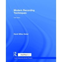 Audio Engineering Society Presents: Modern Recording Techniques (Hardcover)