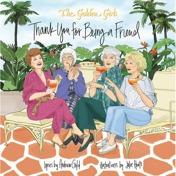 Golden Girls: Thank You for Being a Friend (Hardcover)