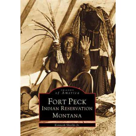 Fort Peck Indian Reservation Montana