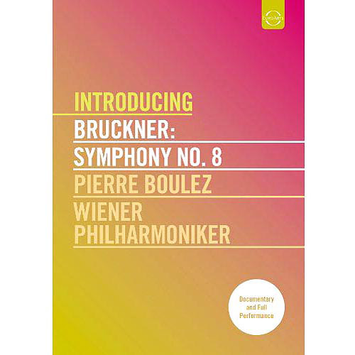 Introducing Bruckner: Symphony No. 8 (Widescreen)