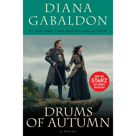 Drums of Autumn (Starz Tie-in Edition) : A Novel ()