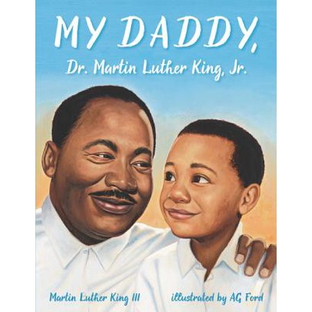 My Daddy, Dr. Martin Luther King, Jr. (Mahatma Gandhi Martin Luther King Jr Similarities)