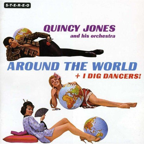 Around The World / I Dig Dancers (Bonus Tracks)
