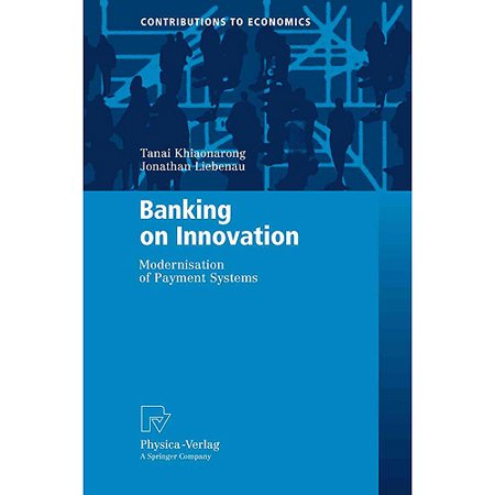 Banking On Innovation  Modernisation Of Payment Systems