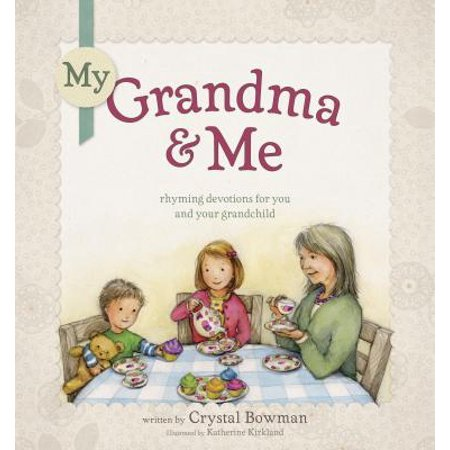My Grandma and Me : Rhyming Devotions for You and Your (As For Me And My House Bible Verse)