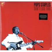 Pops Staples - Don't Lose This - Vinyl