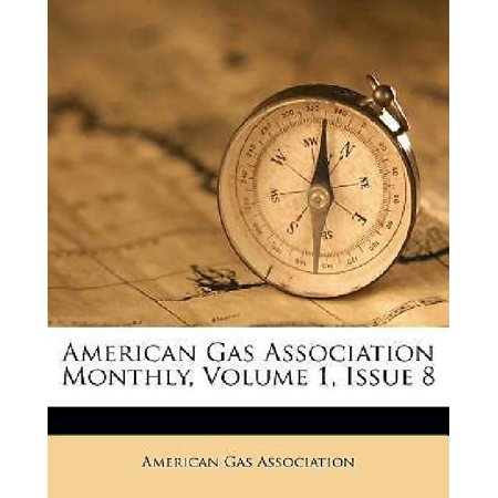 American Gas Association Monthly  Volume 1  Issue 8