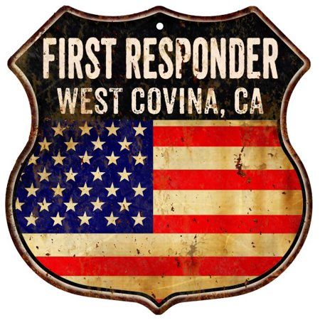 WEST COVINA, CA First Responder USA 12x12 Metal Sign Fire Police 211110022261 for $<!---->