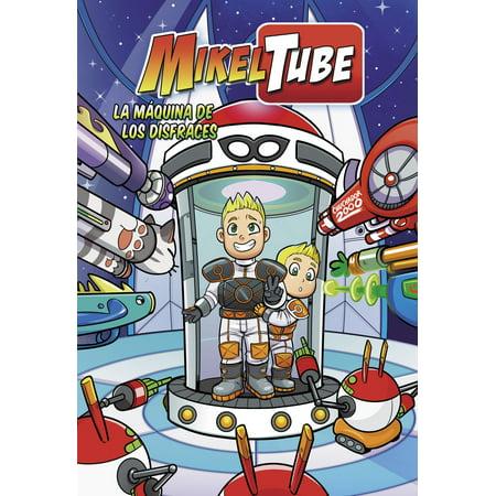 La máquina de los disfraces (MikelTube) - Volumen - eBook (Disfraces De Halloween De Miedo)