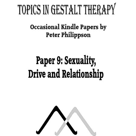 Sexuality: Drive and Relationship - eBook