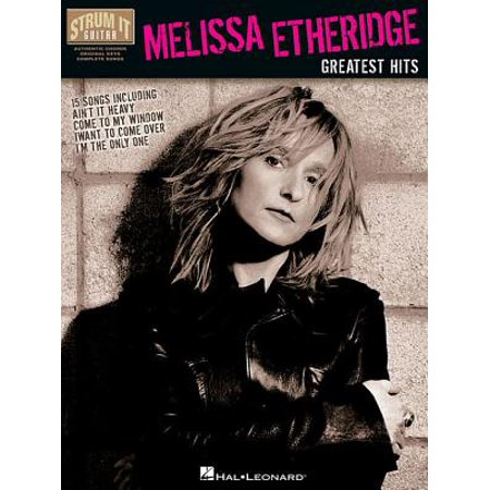 Greatest Hits Transcribed Scores Book - Melissa Etheridge: Greatest Hits