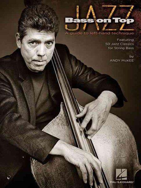 Jazz Bass on Top by Hal Leonard
