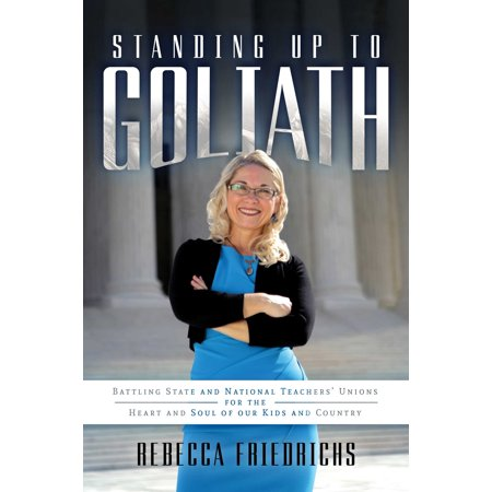 Standing Up to Goliath : Battling State and National Teachers' Unions for the Heart and Soul of Our Kids and Country](Crafts For Teachers)
