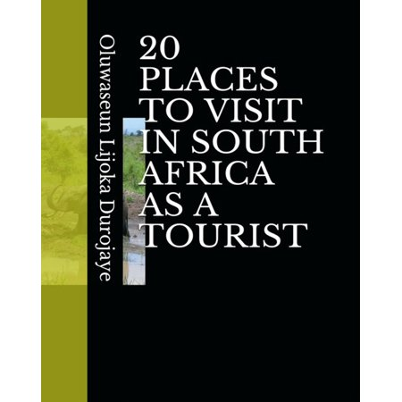 20 PLACES TO VISIT IN SOUTH AFRICA AS A TOURIST -