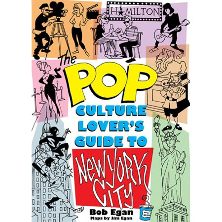 Pop Culture New York City : The Ultimate Location Finder for $<!---->