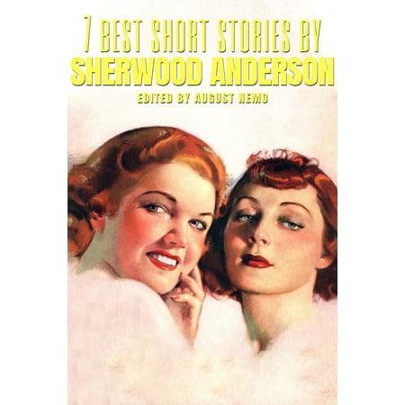 7 best short stories by Sherwood Anderson - eBook