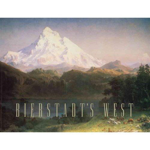 Bierstadt's West: September 11-october 24, 1997