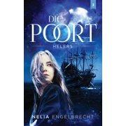 Die Poort 3: Helers - eBook