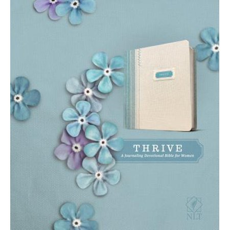 THRIVE (Hardcover Fabric, Blue/Cream Shabby Chic) : A Journaling Devotional Bible for Women (Fabric Journal)