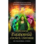 Stories From the Paranormal Council Universe - eBook