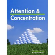 Attention & Concentration: Golf Tips - eBook