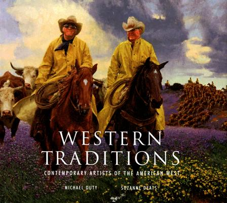 Western Traditions : Contemporary Artists of the American West