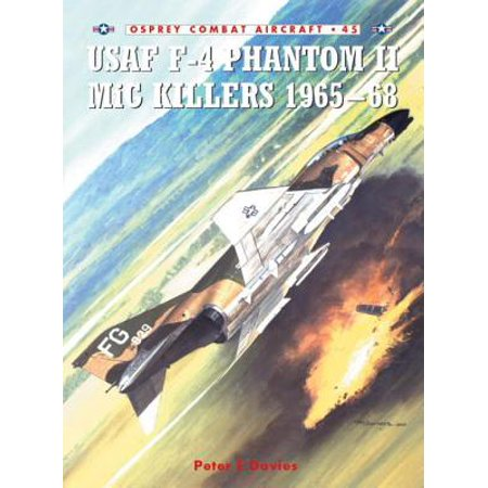 - USAF F-4 Phantom II MiG Killers 1965–68 - eBook