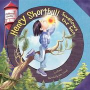 Henry Shortbull Swallows the Sun - Audiobook