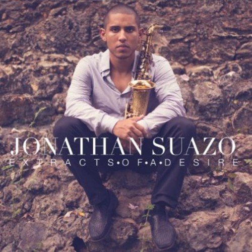 Jonathan Suazo - Extracts of a Desire [CD]