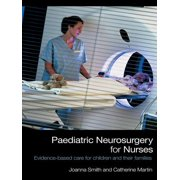 Paediatric Neurosurgery for Nurses - eBook