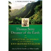 Thomas Berry, Dreamer of the Earth - eBook