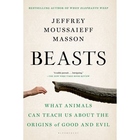 Beasts : What Animals Can Teach Us About the Origins of Good and Evil](Origins About Halloween)