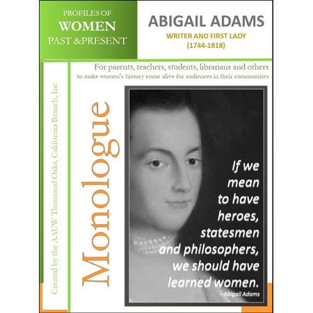 Profiles of Women Past & Present - Abigail Adams - Writer and First Lady (1744-1818) - eBook ()