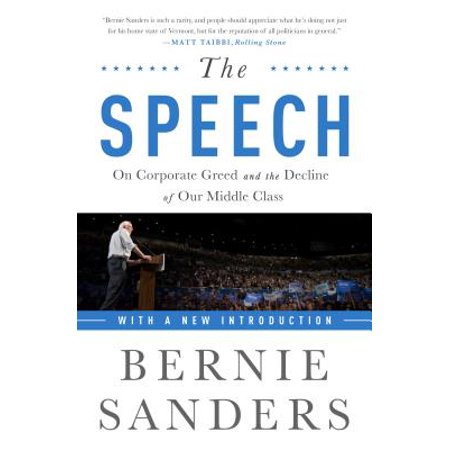 The Speech : On Corporate Greed and the Decline of Our Middle