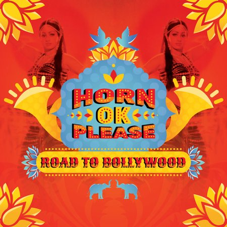 Horn Ok Please: Road To Bollywood / Various (Best Abs In Bollywood)
