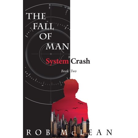 The Fall of Man: System Crash -