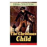 The Christmas Child (Illustrated) (Paperback)