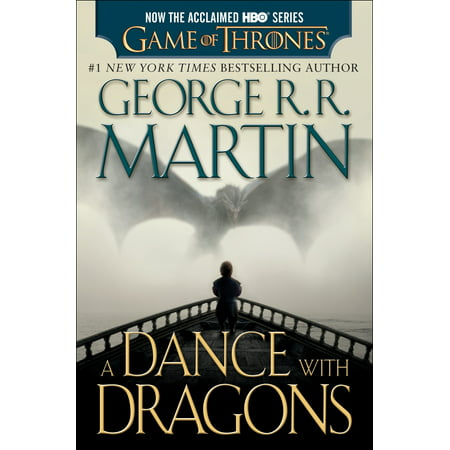 Dragon Fire And Ice (A Dance with Dragons (HBO Tie-in Edition): A Song of Ice and Fire: Book Five : A)