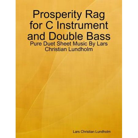 Double Base Instrument (Prosperity Rag for C Instrument and Double Bass - Pure Duet Sheet Music By Lars Christian Lundholm - eBook )