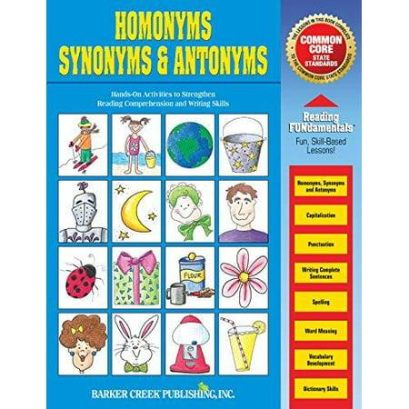 Reading Fundamentals   Homonyms  Synonyms   Antonyms