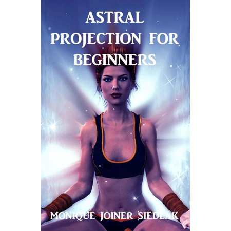 Astral Projection for Beginners - eBook