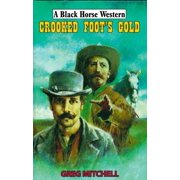 Crooked Foot's Gold - eBook
