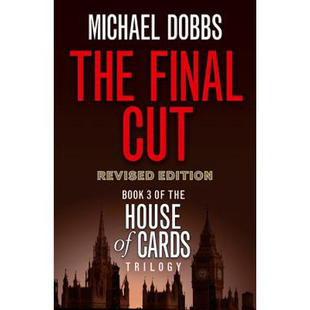 The Final Cut (House of Cards Trilogy, Bk. 3,  Revised (Cut Card)