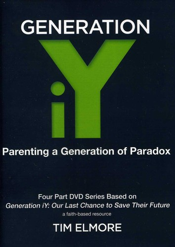 Generation Iy Parenting a Generation of Paradox by