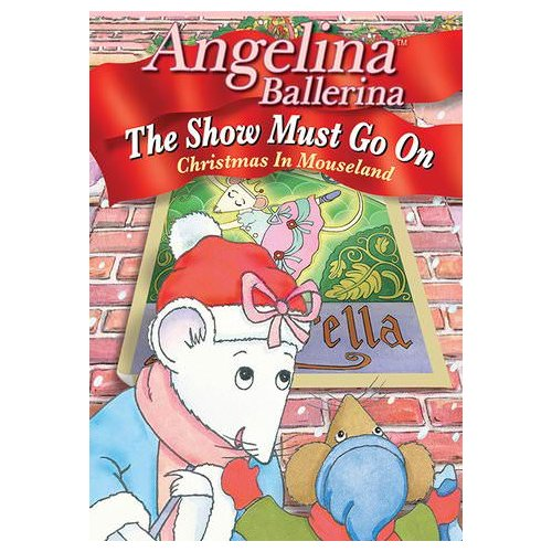 Angelina Ballerina: The Show Must Go On (2013)