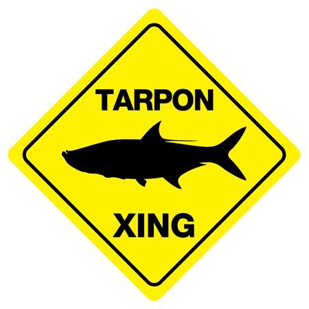 TARPON XING Funny Novelty Fishing Crossing Sign (Fishing Novelties)