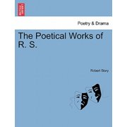 The Poetical Works of R. S.