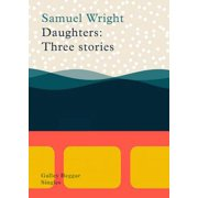 Daughters: Three Stories - eBook