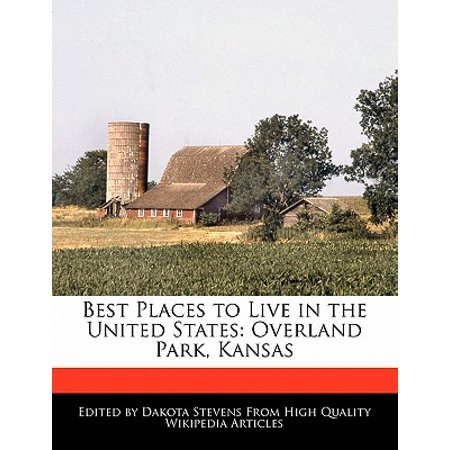 Best Places to Live in the United States : Overland Park,