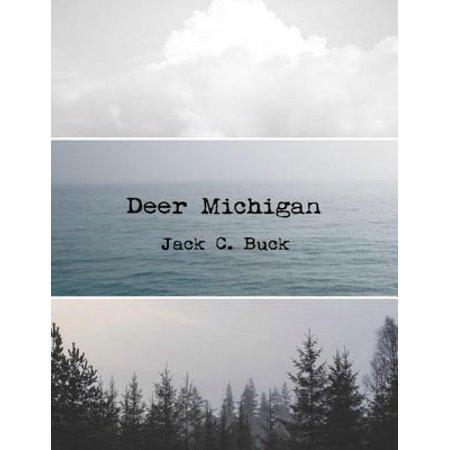 Deer Michigan - eBook (Best Place To Deer Hunt In Michigan)
